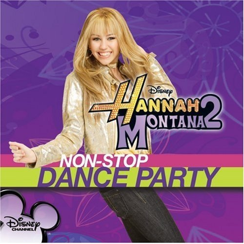 Ханна Монтана 2- Non-Stop Dance Party Hmns